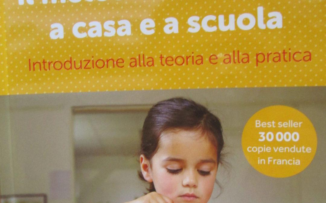 Aiutami a essere me stesso … un nuovo libro dedicato alla pedagogia Montessori