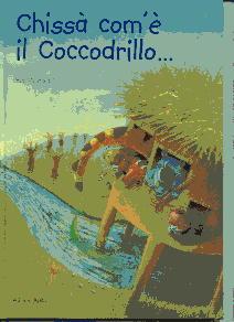 chissà com'è il coccodrillo